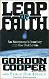 Gordon Cooper: Leap of Faith: An Astronaut's Journey into the Unknown