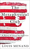 Menand, Louis: The Metaphysical Club (Highbridge Distribution)