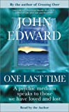 Edward, John: One Last Time (Highbridge Distribution)