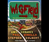 Colbert, Stephen: Wigfield: The Can-Do Town That Just May Not