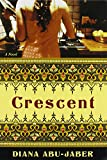 Abu-Jaber, Diana: Crescent