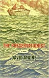 Maine, David: The Preservationist