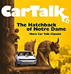 Car Talk: Hatchback of Notre Dame: MORE CAR…