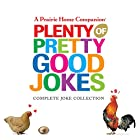 Plenty of Pretty Good Jokes (Prairie Home…