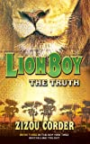 Corder, Zizou: Lionboy: The Truth (Lionboy Trilogy)