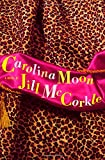McCorkle, Jill: Carolina Moon