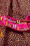 McCorkle, Jill: Carolina Moon