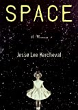 Kercheval, Jesse: Space