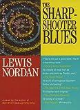 Nordan, Lewis: The Sharpshooter Blues (Front Porch Paperbacks)