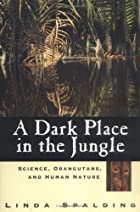 A Dark Place in the Jungle: Science,&hellip;
