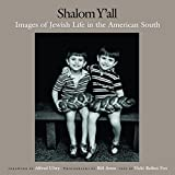 Aron, Bill: Shalom Y'All: Images of Jewish Life in the American South