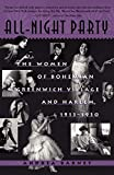 Barnet, Andrea: All-Night Party: The Women of Bohemian Greenwich Village and Harlem, 1913-1930