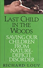 Last Child in the Woods : Saving Our…