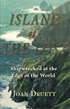 Island of the Lost: Shipwrecked at the Edge…