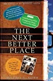 Keith, Michael: The Next Better Place: Memories of My Misspent Youth