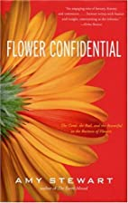 Flower Confidential: The Good, the Bad, and…