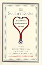 The Soul of a Doctor: Harvard Medical…