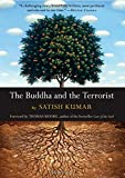 Kumar, Satish: The Buddha And the Terrorist