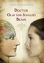 Doctor Olaf van Schuler's Brain by…