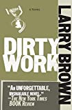 Brown, Larry: Dirty Work