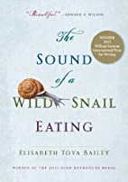The Sound of a Wild Snail Eating by…