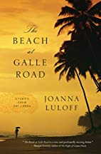 The Beach at Galle Road: Stories by Joanna…