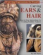 Carving Ears & Hair: Step-by-Step…