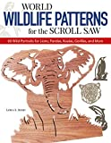 Irish, Lora S.: World Wildlife Patterns for the Scroll Saw