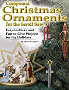 Compound Christmas Ornaments for the Scroll…