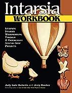 Intarsia Workbook: Learning Intarsia…