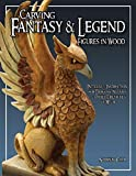 Cipa, Shawn: Carving Fantasy & Legend Figures In Wood: Patterns & Instruction For Dragons, Wizards & Other Creatures Of Myth