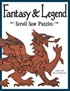 Fantasy & Legend Scroll Saw Puzzles by Judy…