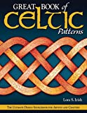 Irish, Lora S.: Great Book of Celtic Patterns