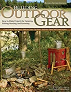 Building Outdoor Gear, 2nd Edition, Revised…