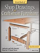 Great Book of Shop Drawings for Craftsman…