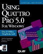 Using Quattro Pro 2.0 for Windows: Special…