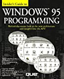 Houlette, Forrest: Insider's Guide to Windows 95 Programming