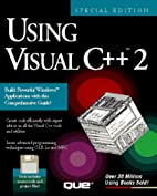 Using Visual C++ 2 by Paul J. Perry