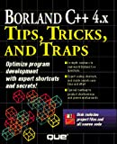 Walnum, Clayton: Borland C++ 4.X Tips, Tricks, and Traps/Book and Disk