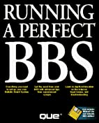 Running a Perfect Bbs/Book and Disk by Mark…