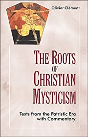 The roots of Christian mysticism : text and…