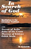 Herbstrith, Waltraud: In Search of God: Meditation in the Christian Tradition