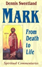 Mark: From Death to Life (Spiritual…