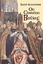 On Christian Belief (Works of Saint…