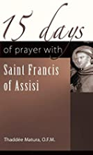 15 Days of Prayer with Saint Francis of…