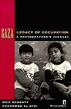 GAZA: Legacy of Occupation: A…