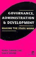 Governance, Administration, and Development:…