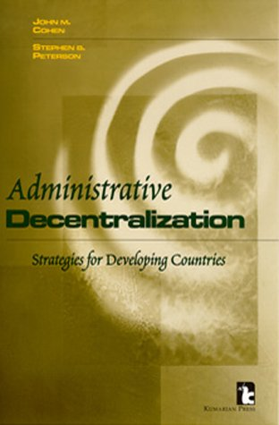 administrative-decentralization-strategies-for-developing-countries