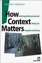 How Context Matters: Linking Environmental…