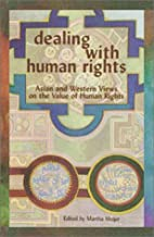 Dealing with Human Rights: Asian and Western…